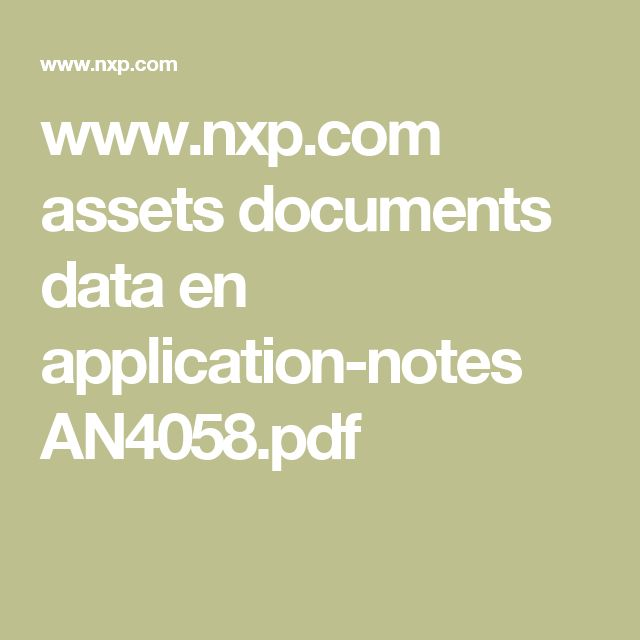 www.nxp.com assets documents data en application-notes AN4058.pdf