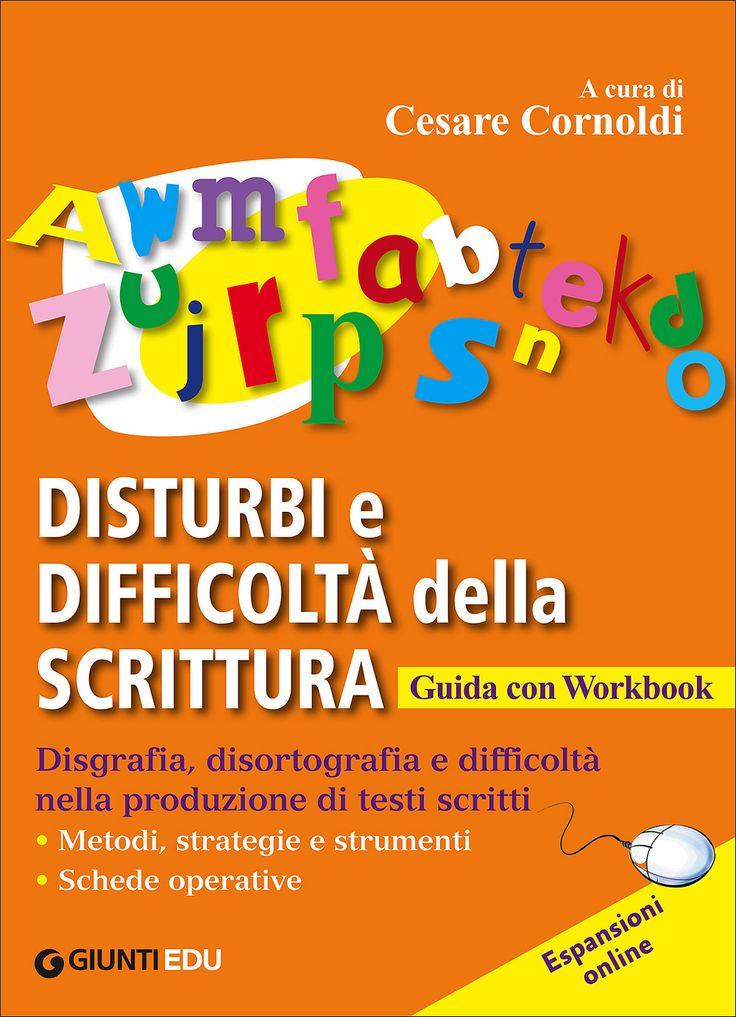 Disturbi e difficoltà della scrittura | Giunti scuola store