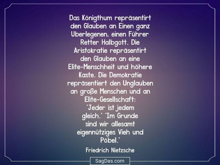 Friedrich Nietzsche Zitat Das Konigthum Reprasentirt Friedrich Nietzsche Spruche Zitate