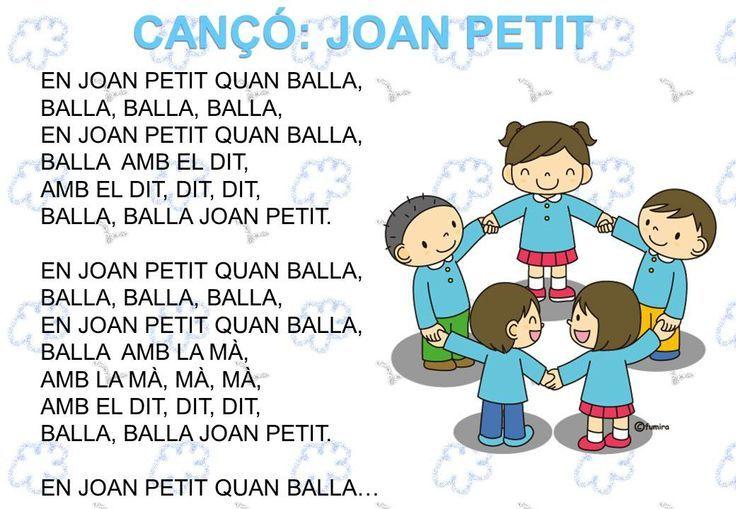PEQUEÑOS RECURSOS INFANTILES: Cançons El Joan Petit