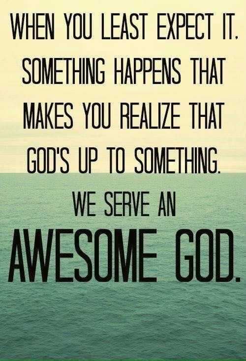 Awesome God, When you need Him most you can rejoice that He is up to something. Re-pinned by Faith Chats.