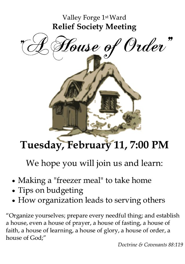 """Women of Faith, Virtue, Vision, & Charity: Upcoming Quarterly Relief Society Meeting~""""A House of Order"""""""
