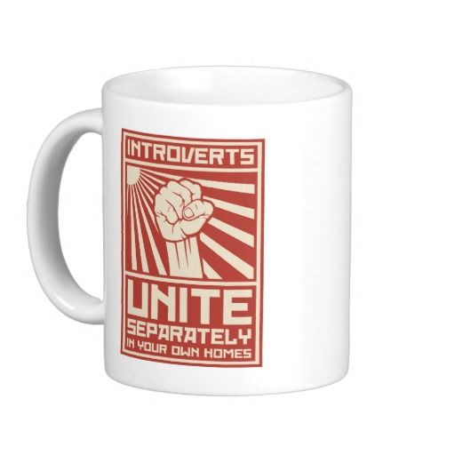 Introverts Unite Separately In Your Own Homes Classic White Coffee Mug