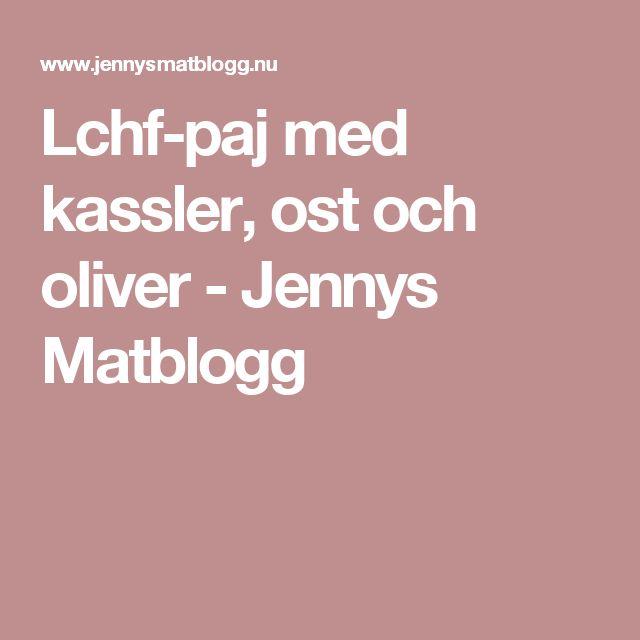 Lchf-paj med kassler, ost och oliver - Jennys Matblogg