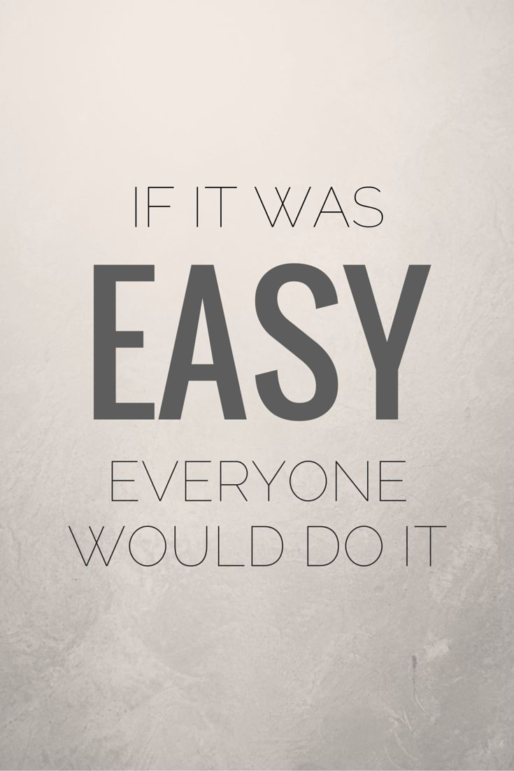 The difference between the dream you have for your life and your reality is HUSTLE. Work for it, and keep going. Because, honestly, if it was easy everyone would do it.