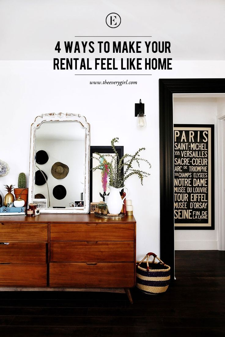 4 Ways to Make Your Rental Feel Like Home #theeverygirl