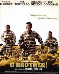Película de los hermanos Coen, a partir de una lectura muy personal de LA ODISEA de Homero