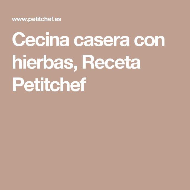 Cecina casera con hierbas, Receta Petitchef