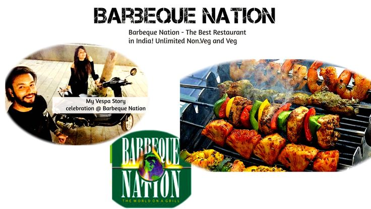 Barbeque Nation - The Best Restaurant in India! Unlimited Non.Veg and Veg!