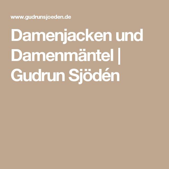 Damenjacken und Damenmäntel | Gudrun Sjödén