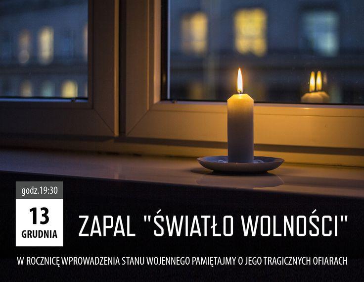 13 grudnia o 19:30 zapal świecę za ofiary stanu wojennego. Dołączamy się do akcji zainicjowanej przez prezydenta Bronisława Komorowskiego.