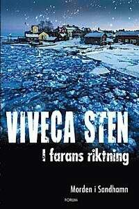 I Farans Riktning ~ Viveca Sten ~