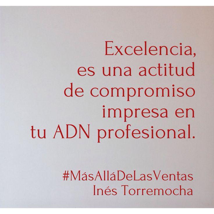 Excelencia. #MasAllaDeLasVentas #Citas