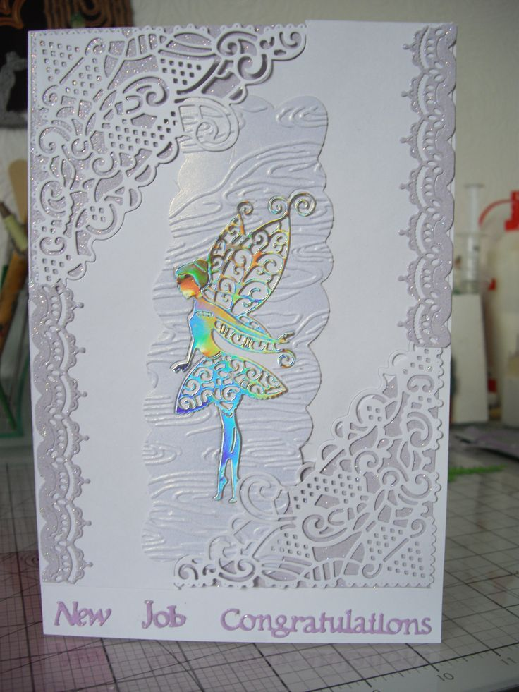 New Job Congratulations card. I used Tattered Lace Fairy Tinks, Chantilly Tiara Border,Chantilly Diamond dies. The word dies are also from Tattered Lace. The rectangular shape was made, using the outside cutting edge die, Striplet - Lattice Heart from Creative Expressions,