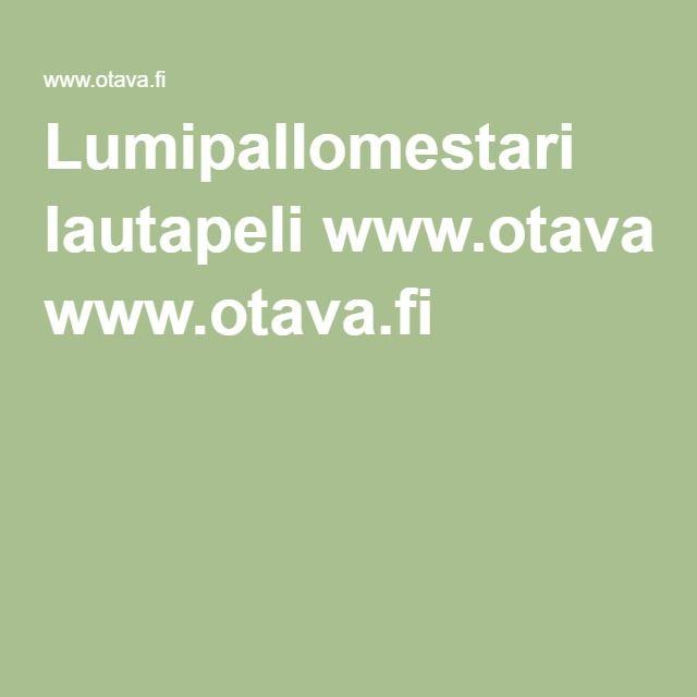 Lumipallomestari lautapeli www.otava.fi