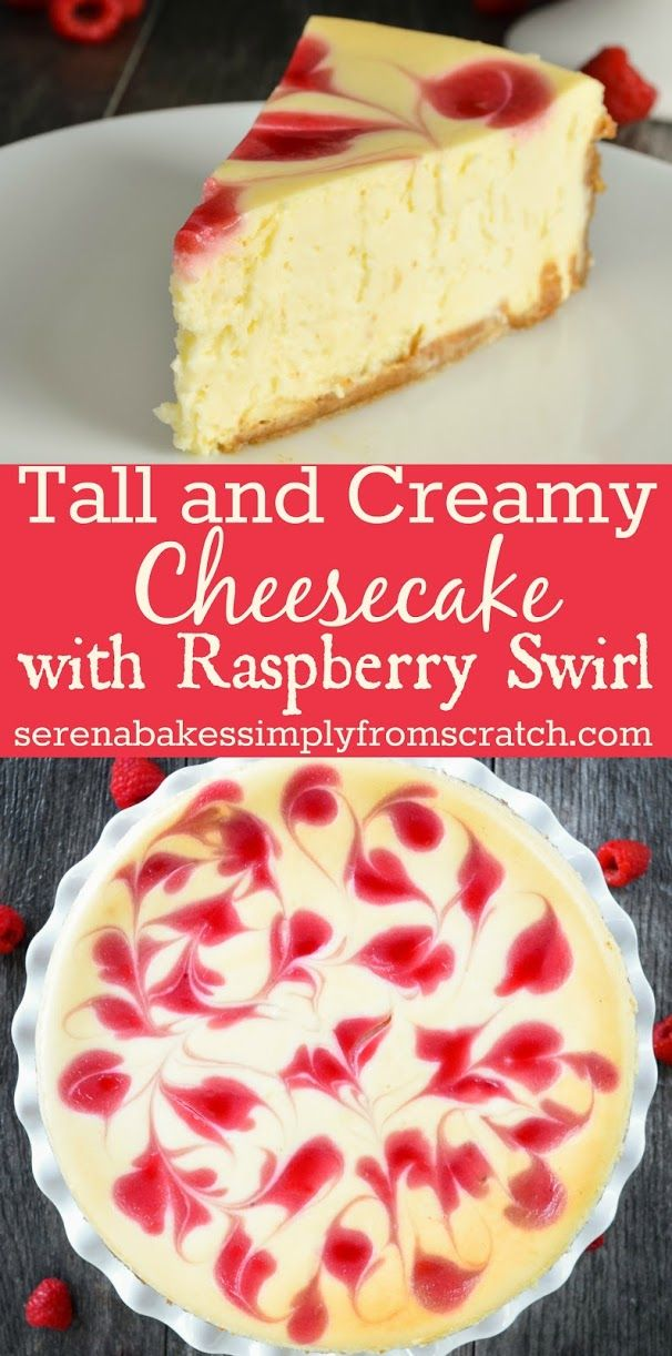 Tall and Creamy Cheesecake With Raspberry Swirl the perfect dessert for Thanksgiving or Christmas!