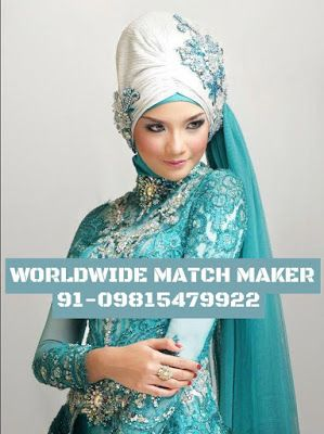 MUSLIM MATRIMONIAL SERVICES 91-09815479922 INDIA & ABROAD: ELITE HIGH STATUS MUSLIM MUSLIM MATCH MAKING SERVI...