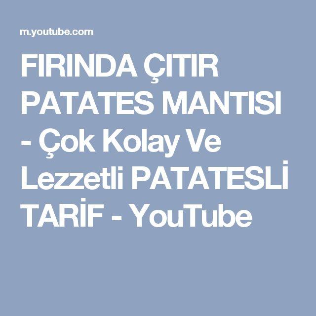 FIRINDA ÇITIR PATATES MANTISI - Çok Kolay Ve Lezzetli PATATESLİ TARİF - YouTube