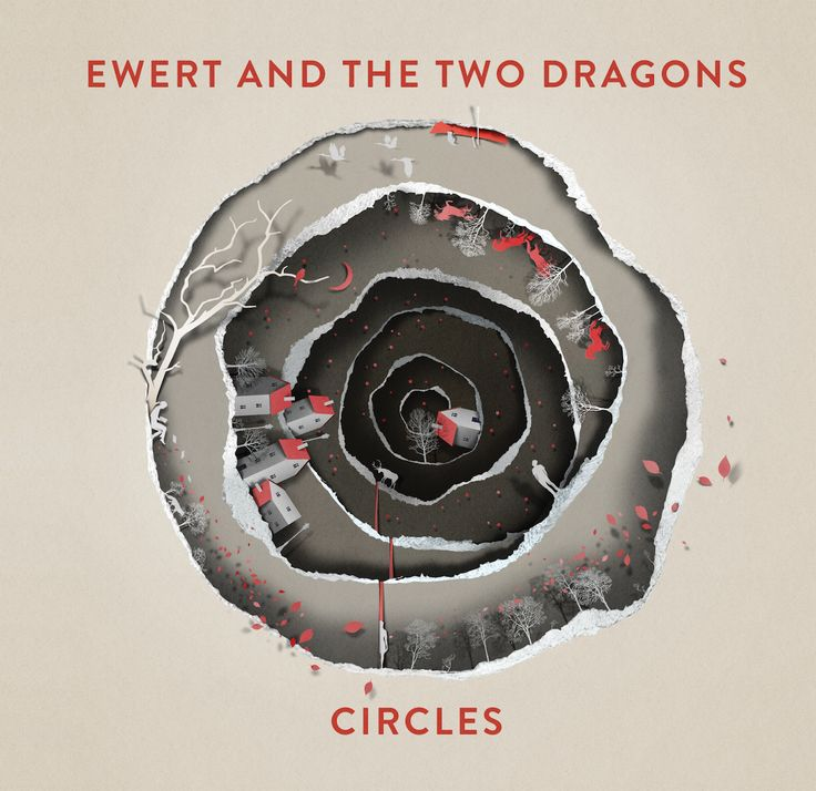 Ewert and The Two Dragons — Circles