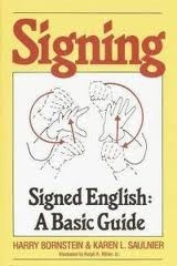 Signed English - A Basic Guide
