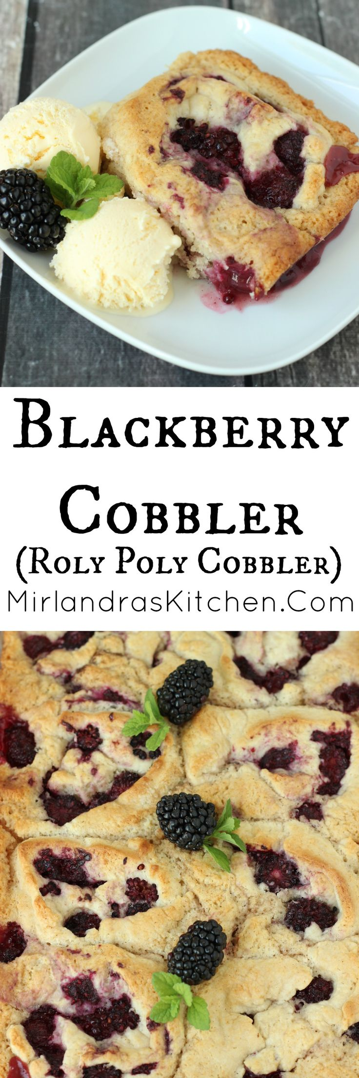 """This old fashioned recipe for Blackberry Cobbler is a gem.  It calls for Bisquick which keeps things simple but the final results taste like homemade hard work!  The secret is in the syrup used to bake the rolls.  It creates a wonderful sweet treat with crunchy edges and succulent blackberries! (This recipe also goes by the names """"Diddle Diddle Dumplings"""" and """"Blackberry Roll Ups."""""""