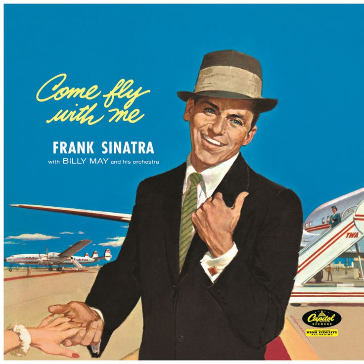 "The cover of Frank Sinatra's album ""Come Fly With Me"" (1958)"