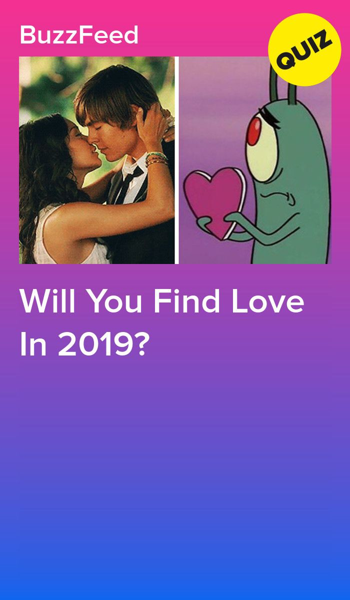Will You Find Love In 2019? | quizzes | Playbuzz quizzes