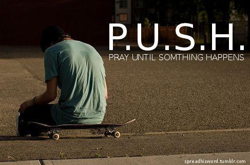 Pray until something happens❤