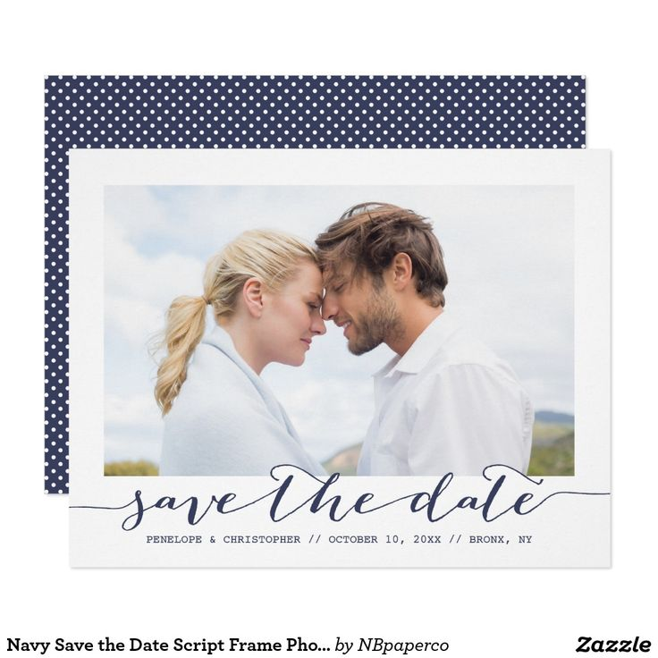 Navy Save the Date Script Frame Photo Announcement Navy Save the Date Script Frame Photo Announcement