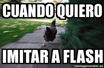 Meme Personalizado - cuando quiero imitar a flash - 24357923