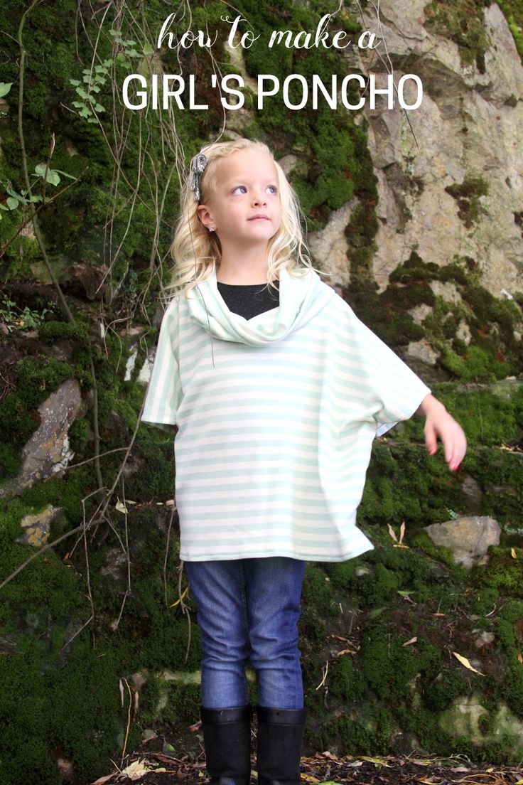 how to make a little girl's poncho