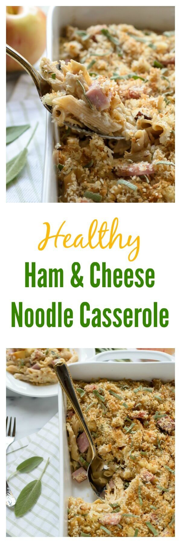 Healthy Ham and Cheese Noodle Casserole. A lightened up version of ham and cheese casserole studded with fresh apples and sage.
