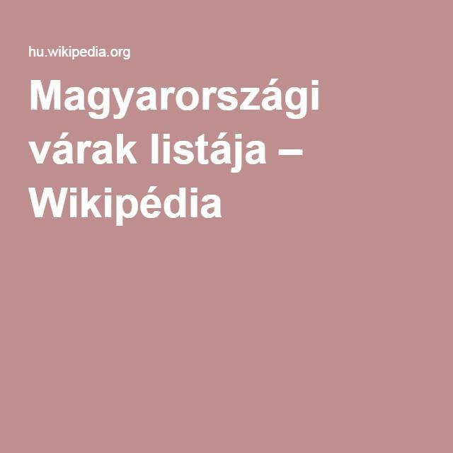 Magyarországi várak listája – Wikipédia