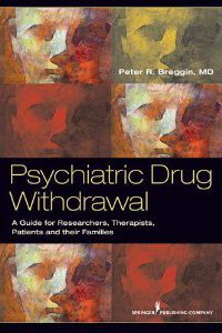 """""""In this exceptional, easy-to-read, highly informative and thought-provoking book, Dr Peter Breggin continues to be the conscience of psychiatry, and leading expert in psychiatric-drug withdrawal. This groundbreaking work will empower patients, their family members and mental-health professionals. It is a must-have for all those wanting the most accurate, up-to-date information regarding collaborative, empathetic, effective and safe psychiatric-drug withdrawal."""""""