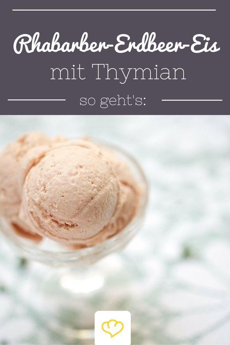 Rhabarber-Erdbeer-Eis mit Thymian: Eis selbst machen war noch nie so leicht! Probiert diese super Sommer Erfrischung selbst! buffer.com