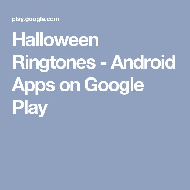 Halloween Ringtones - Android Apps on Google Play