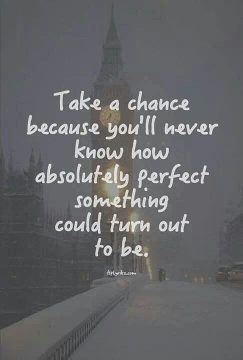 quotes about taking chances - photo #2