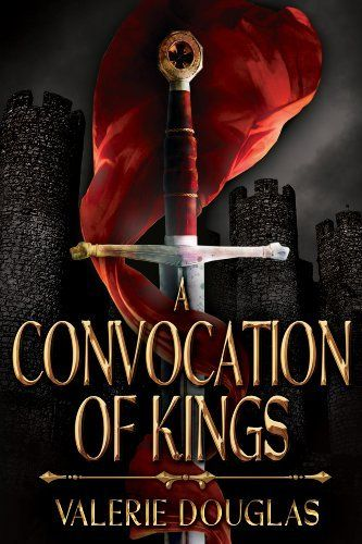 A Convocation of Kings (The Coming Storm Book 2) by Valerie Douglas,