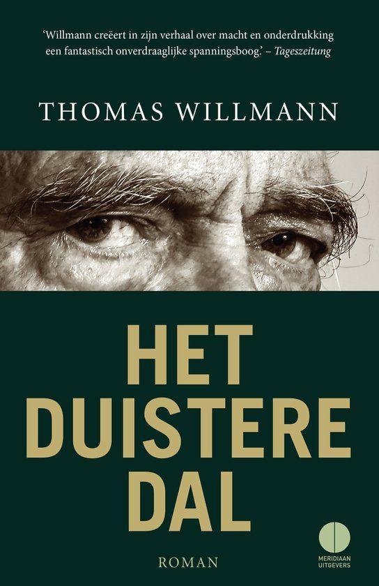 Recensie: Het duistere dal, Thomas Willmann | MustReads