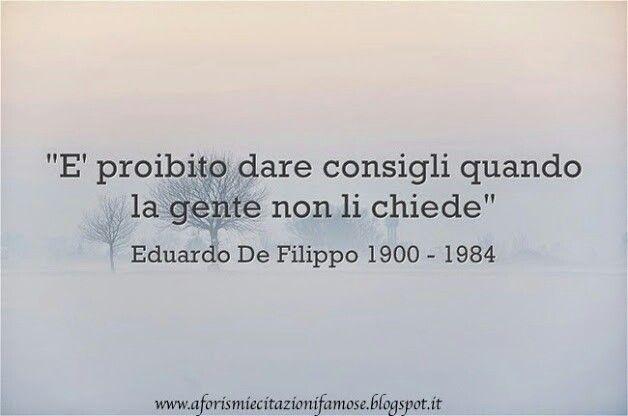 Eduardo De Filippo Citazioni