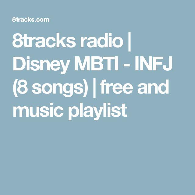8tracks radio   Disney MBTI - INFJ (8 songs)   free and music playlist