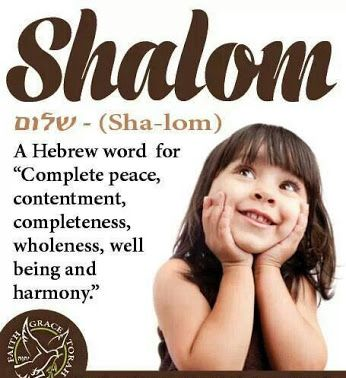 "The use of the word ""Shalom"" in the Scriptures always points towards…"