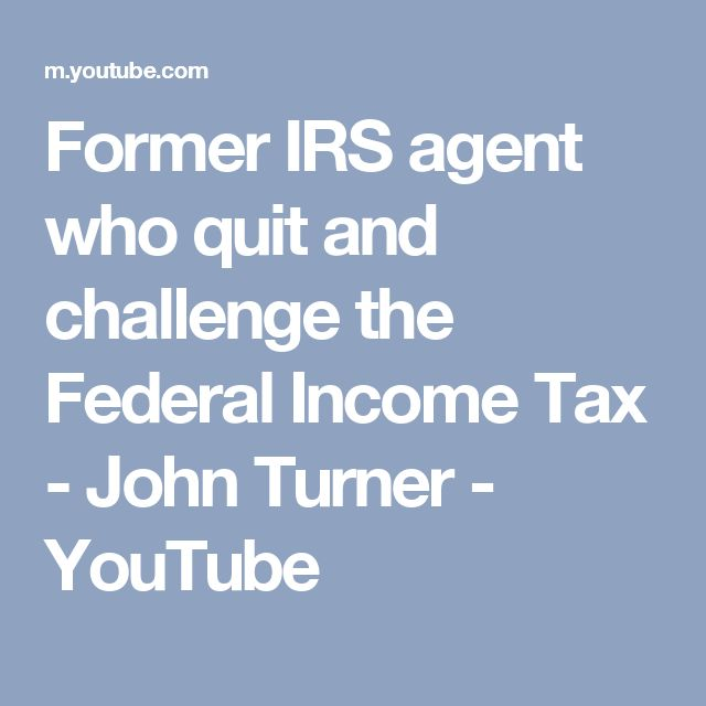 Former IRS agent who quit and challenge the Federal Income Tax - John Turner - YouTube
