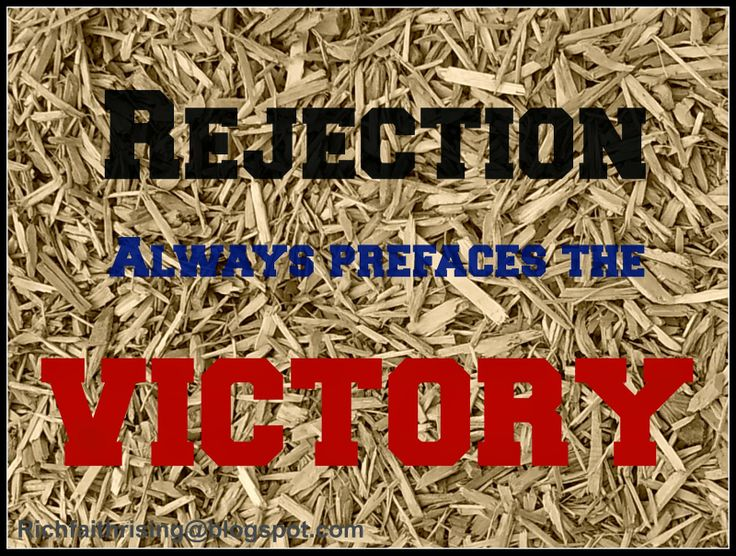 Rich Faith Rising: When Rejection Looks Like Victory