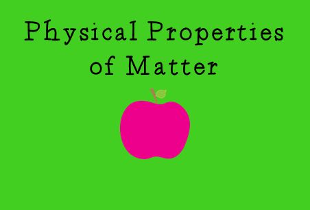 physical properties of matter ham it up in science. Black Bedroom Furniture Sets. Home Design Ideas