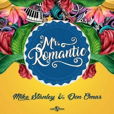 Mike Stanley Ft. Don Omar – Mr. Romantic - https://www.labluestar.com/mike-stanley-ft-don-omar-mr-romantic/ - #Don, #Ft, #Mike, #Omar, #Romantic, #Stanley #Labluestar #Urbano #Musicanueva #Promo #New #Nuevo #Estreno #Losmasnuevo #Musica #Musicaurbana #Radio #Exclusivo #Noticias #Top #Latin #Latinos #Musicalatina  #Labluestar.com