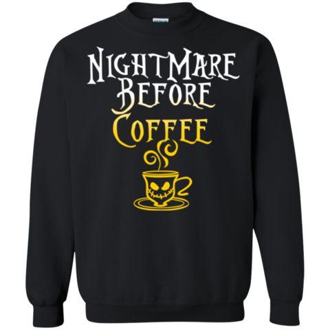 Coffee Nightmare Before Christmas Shirts Hoodies Sweatshirts