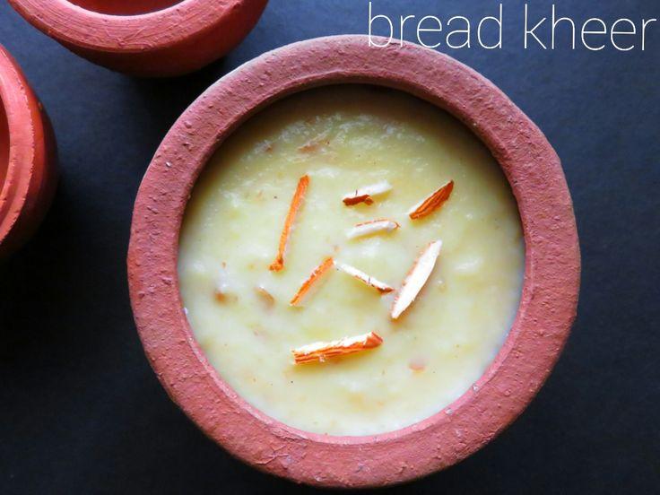 Lemon Zest: Bread Kheer | Bread recipe