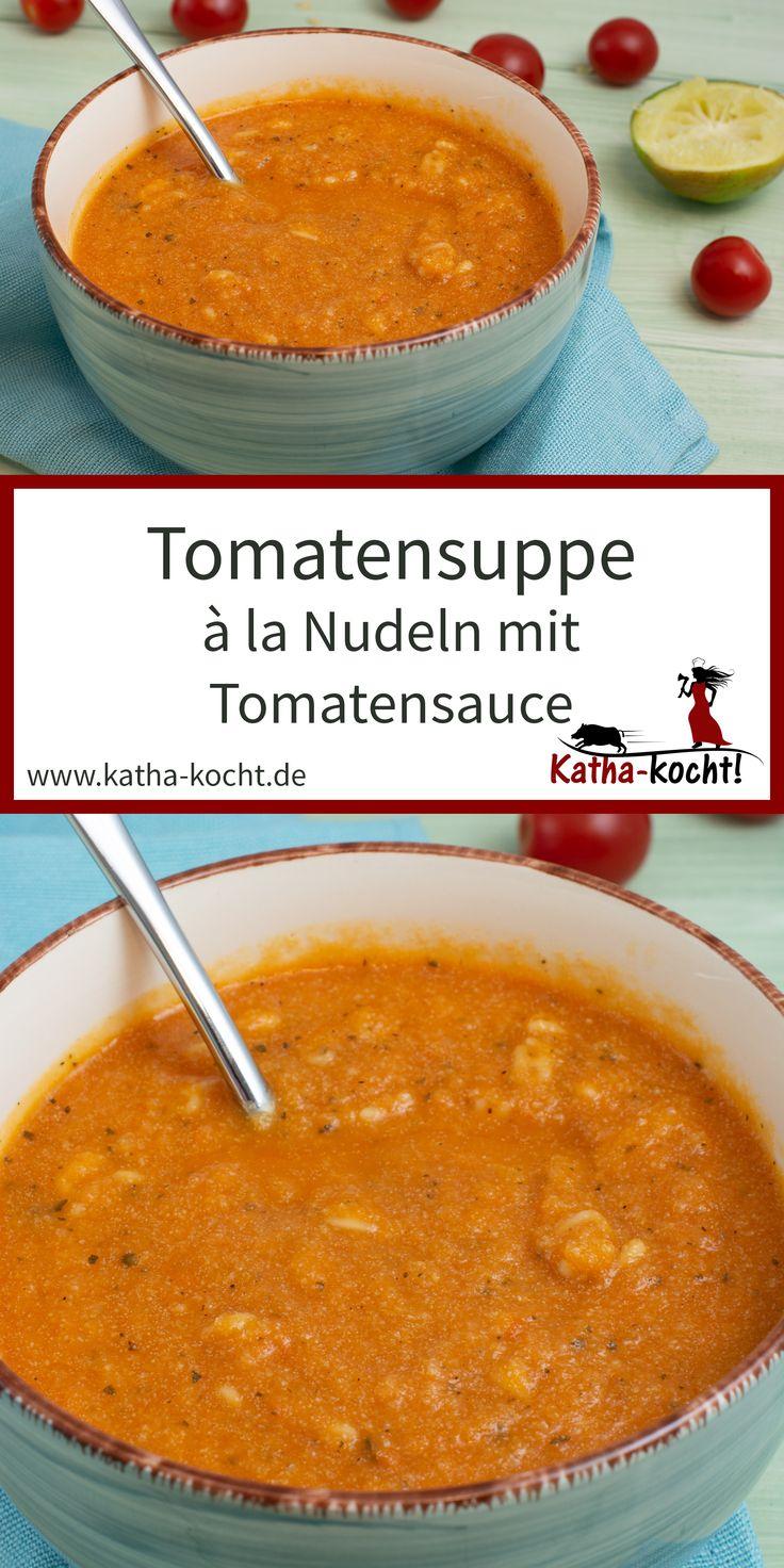 tomatensuppe à la nudeln mit tomatensauce tomaten suppe