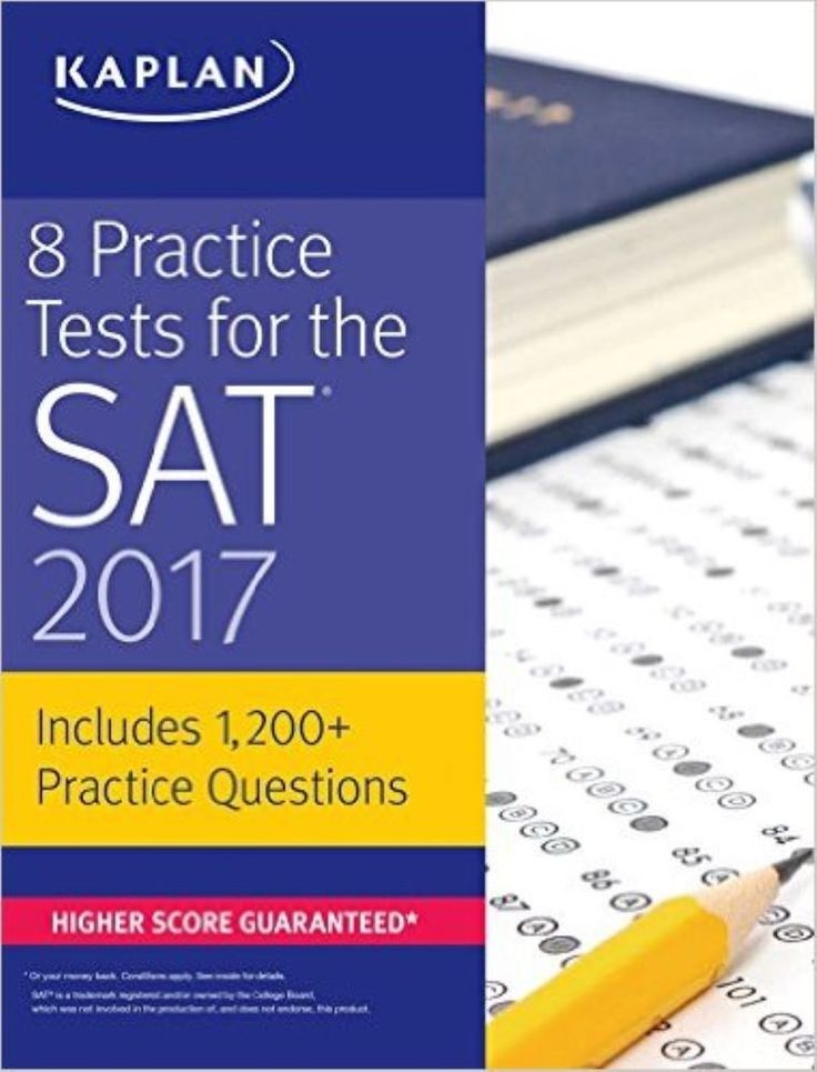 Kaplan Test Prep 8 Practice Tests for the SAT 2017 1,500+ SAT Practice Questions